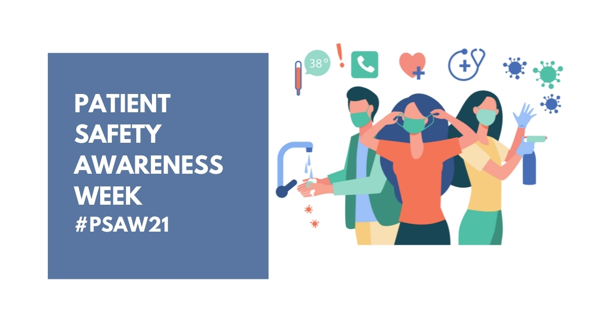 Patient Safety Awareness Week: 3 Considerations for Hospitals in 2021