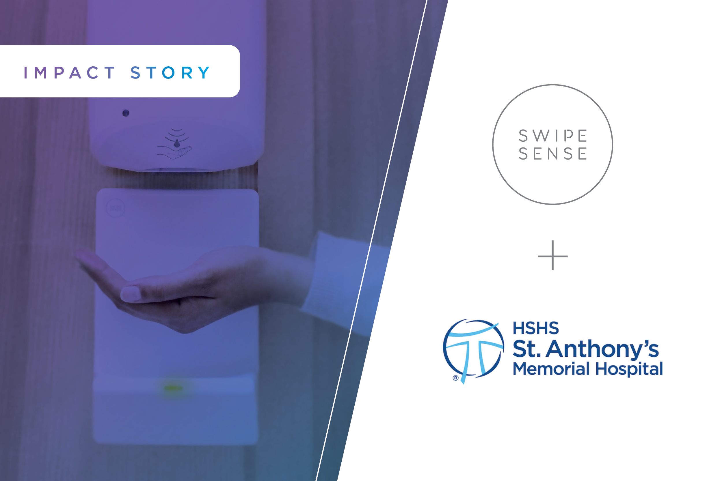 HSHS + SwipeSense: Elevate Patient Safety with Hand Hygiene Monitoring