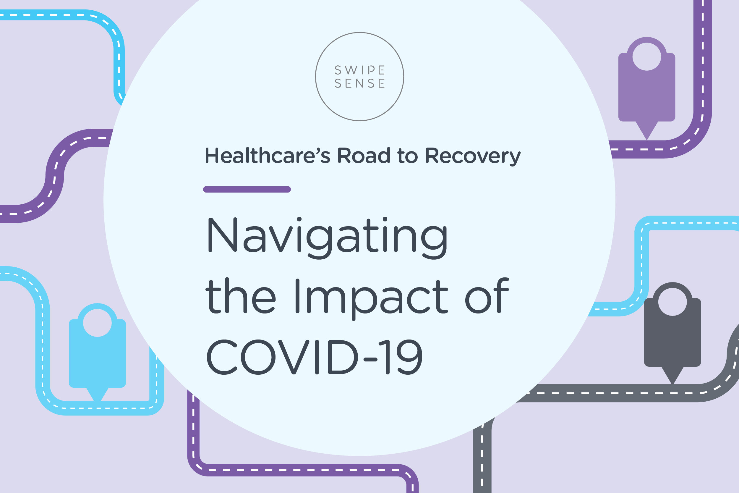 [Roadmap] 4 Steps to Evaluate Your Hospital's COVID-19 Recovery Plan