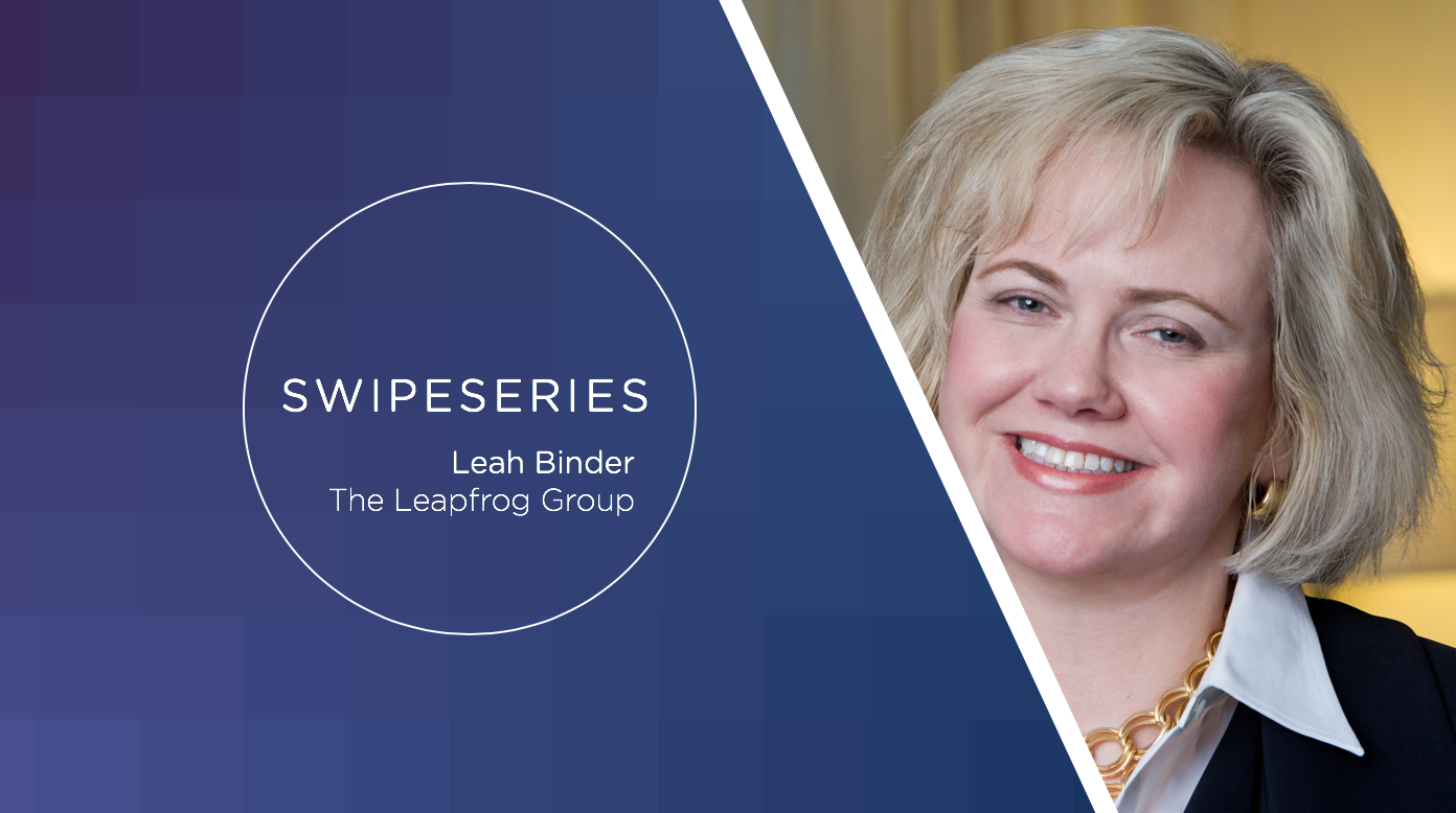 [SwipeSeries] One-on-one with Leah Binder, CEO of The Leapfrog Group
